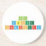 All About  Chemistry  Coasters (Sandstone)