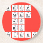 KEEP CALM AND DO SCIENCE  Coasters (Sandstone)
