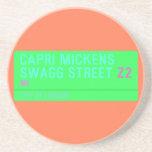 Capri Mickens  Swagg Street  Coasters (Sandstone)