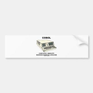 COBOL Completely Obsolete Business-Oriented Lang. Car Bumper Sticker