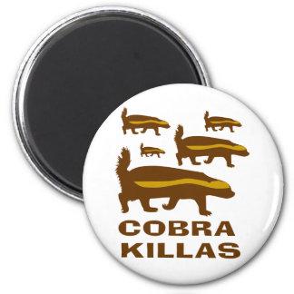 Cobra Killas del tejón de miel Imán Redondo 5 Cm