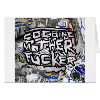 Cocain Mother Fucker Card