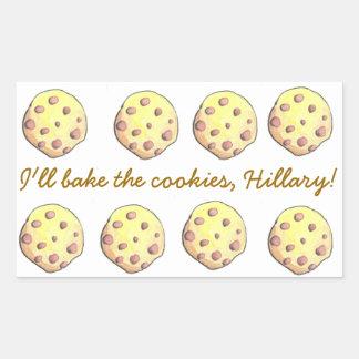¡Coceré las galletas, Hillary! PEGATINA PARA EL