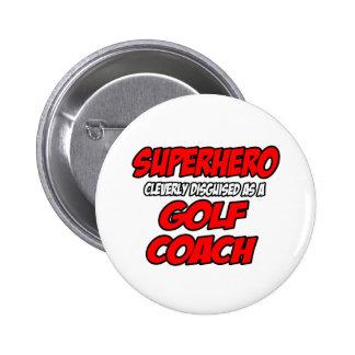 Coche del golf del super héroe… pin redondo de 2 pulgadas