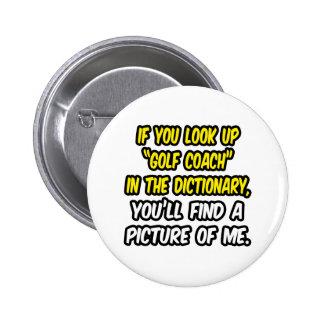 Coche del golf en diccionario… mi imagen pin redondo de 2 pulgadas