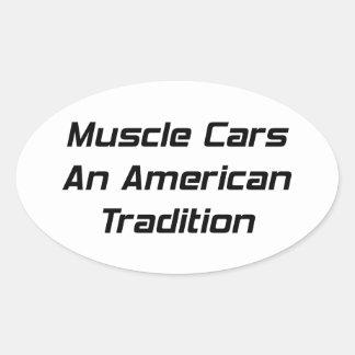 Coche del músculo una tradición americana pegatina ovalada