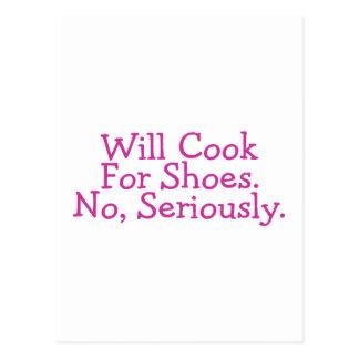 Cocinará para los zapatos ningunos seriamente postal