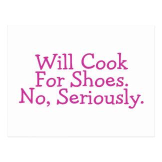 Cocinará para los zapatos ningunos seriamente postales