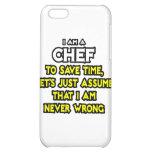 Cocinero. Asuma que nunca soy incorrecto