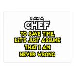 Cocinero. Asuma que nunca soy incorrecto Postal