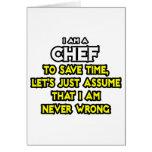 Cocinero. Asuma que nunca soy incorrecto Tarjeta