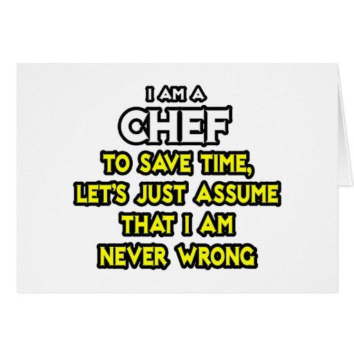 Cocinero. Asuma que nunca soy incorrecto Felicitacion
