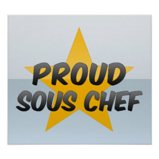 Cocinero orgulloso de Sous Poster
