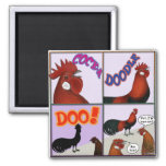 Cock-A-Doodle-Doo! 2 Inch Square Magnet