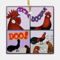 Cock-A-Doodle-Doo! Ceramic Ornament