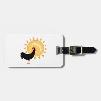 Cockadoodledo! Tags For Luggage