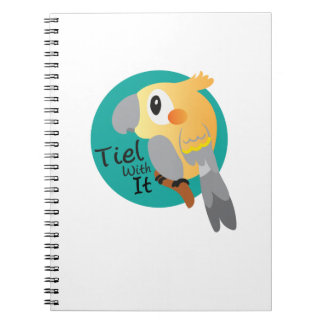 Cockateil Tiel With It Funny Notebook