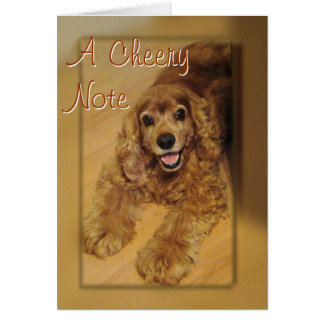 Cocker Spaniel Cheer You-customize any occasion Greeting Card