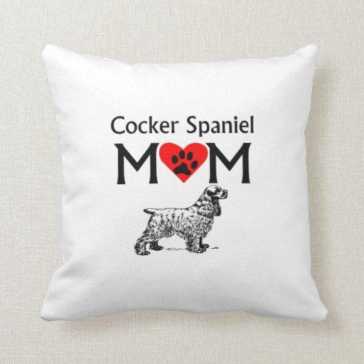Cocker Spaniel Mom Throw Pillows