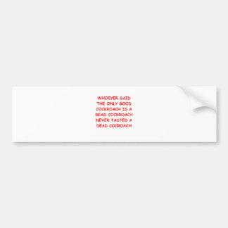 COCKROACH.png Bumper Sticker