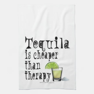 COCKTAIL BAR TOWELS, TEQUILA CHEAPER THAN THERAPY KITCHEN TOWEL