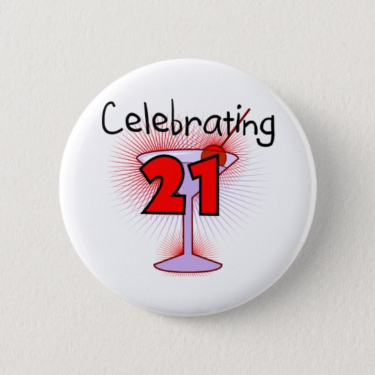 Cocktail Celebrating 21 Tshirts and Gifts Pinback Button