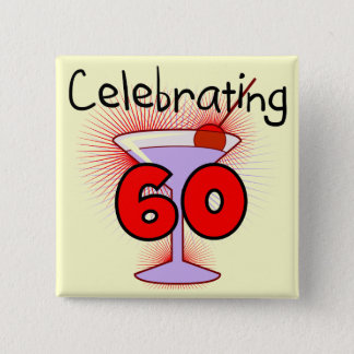 Cocktail Celebrating 60 Tshirts and Gifts Button