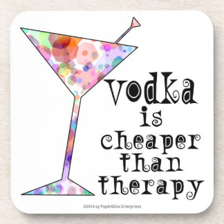 COCKTAIL COASTER SETS, VODKA CHEAPER THAN THERAPY