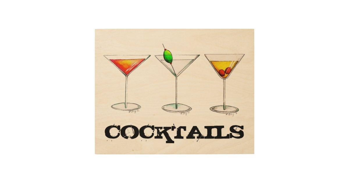 Tail Cosmo Martini Manhattan Bar Kitchen Drink Wood Wall Decor Zazzle