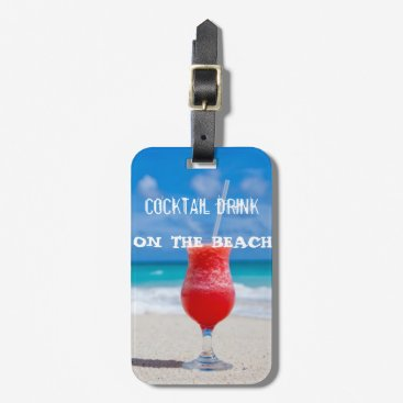 Beach Themed Cocktail Drink On The Beach Bag Tag