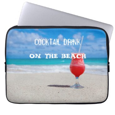 Beach Themed Cocktail Drink On The Beach Laptop Sleeve