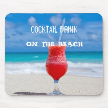 Beach Themed Cocktail Drink On The Beach Mouse Pad