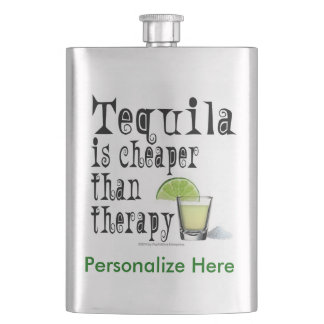 COCKTAIL FLASKS, TEQUILA IS CHEAPER THAN THERAPY HIP FLASK
