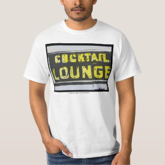 Cocktail Lounge Value T-Shirt