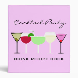 Cocktail Party Drink Recipe Book 3 Ring Binder