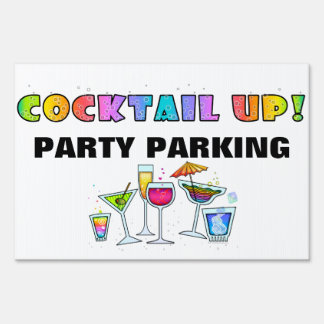 COCKTAIL PARTY PARKING SIGN