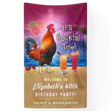 Beach Themed Cocktail Party Tropical Rooster Funny Birthday Banner