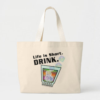COCKTAIL TOTE BAGS, Life is Short. DRINK.
