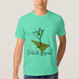Cocktails Anyone? T Shirt