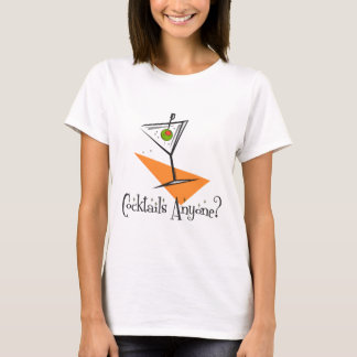 Cocktails Anyone? T-Shirt