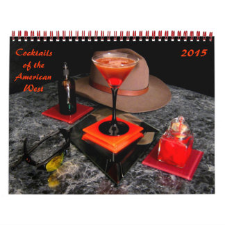 Cocktails of the American West Calendar
