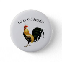 """Cocky Old Rooster"" Colorful Rooster Image Button"