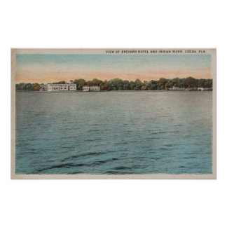 Cocoa, Florida - View of Brevard Hotel & Indian Poster