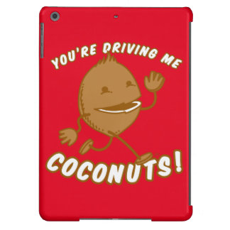Coconut Boy™—You're Driving Me Coconuts! iPad Air Covers