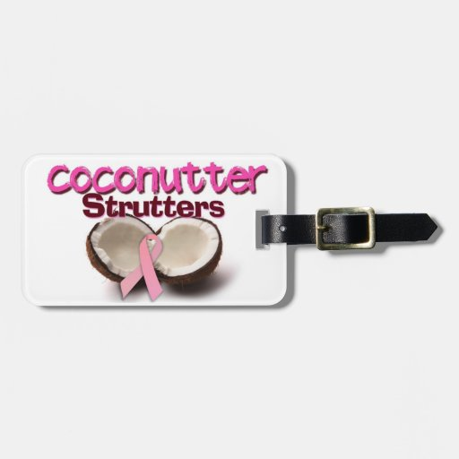 Coconutter Strutters Luggage Tag