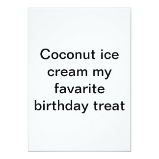 Cocout ice cream my favarite birthday treat card