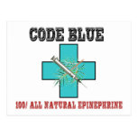 Code Blue 100% All Natural Epinephrine Postcard