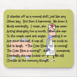 """""""Code Blue is Coming!""""--Nurse Story Art Gifts Mouse Pad"""