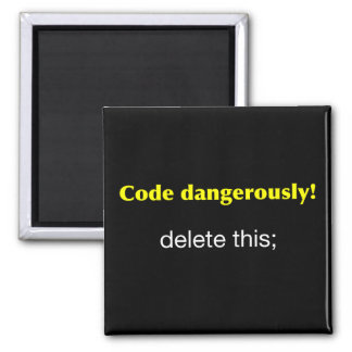 Code Dangerously 2 Inch Square Magnet