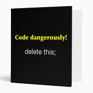 Code Dangerously! Binder